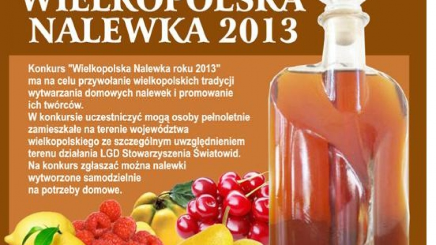 "Konkurs ""Wielkopolska nalewka roku 2013"""